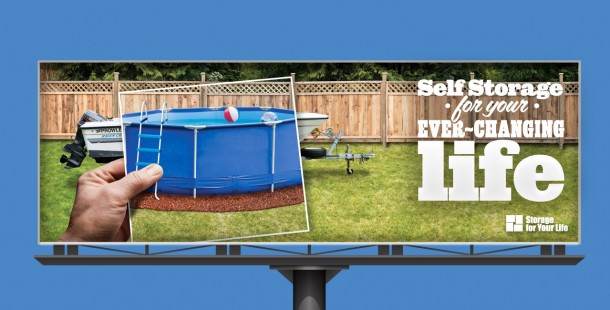 3rd outdoor ad for Storage For Your Life's new brand campaign.